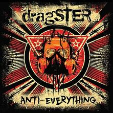Anti Everything - Vinile LP di Dragster