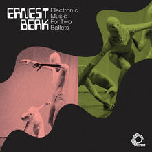 Electronic Music for Two Ballets - Vinile LP di Ernest Berk