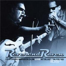 Live at Blues on Grand - CD Audio di Reverend Raven