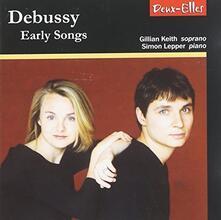Early Songs - CD Audio di Claude Debussy