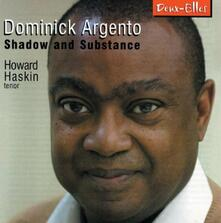 Shadow & Substance - CD Audio di Dominick Argento