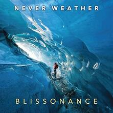 Blissonance - CD Audio di Never Weather