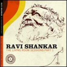 The Living Room Sessions Part 1 - CD Audio di Ravi Shankar