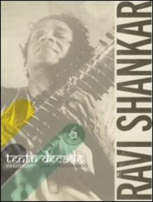 Ravi Shankar. Tenth Decade in concert: Live in Escondido (DVD) - DVD di Ravi Shankar