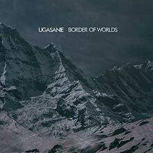 Border of Worlds - CD Audio di Ugasanie