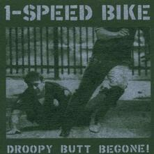 Droopy Butt Begone! - Vinile LP di One Speed Bike