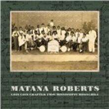 Coin Coin Chapter Two - Vinile LP di Matana Roberts