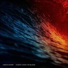 A Boat Upon Its Blood - Vinile LP di Jason Sharp