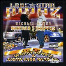 Lone Star Ridaz - CD Audio di Lone Star Ridaz