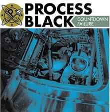 Countdown Failure - Vinile 7'' di Process Black