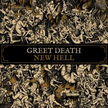 New Hell - Vinile LP di Greet Death