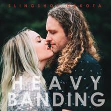 Heavy Banding - Vinile LP di Slingshot Dakota