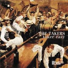 Taker Easy - CD Audio di Takers
