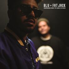 Underground Makes the World Go Round Ep - Vinile LP di Blu,Fat Jack