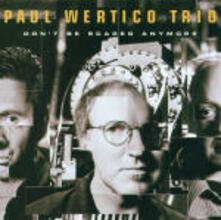 Don't be Scared Anymore - CD Audio di Paul Wertico