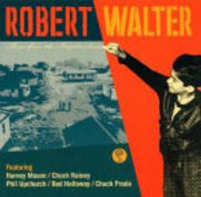 There Goes Neighborhood - CD Audio di Robert Walter