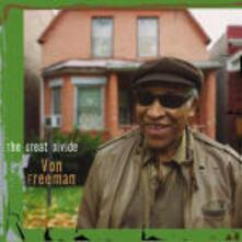 The Great Divide - CD Audio di Von Freeman