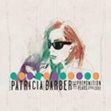 Premonition Years 1994-2002 - CD Audio di Patricia Barber