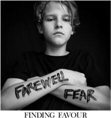 Farewell Fear - CD Audio di Finding Favour