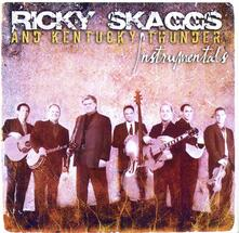Instrumentals - CD Audio di Ricky Skaggs,Kentucky Thunder
