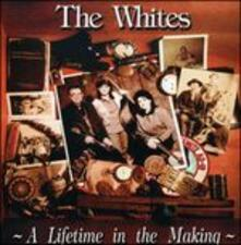 Lifetime in the Making - CD Audio di Whites