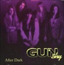 After Dark - CD Audio di Gun Shy