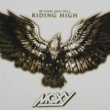 40 Years and Still Riding High - CD Audio di Moxy