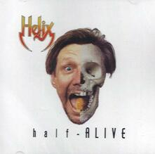 Half Alive - CD Audio di Helix