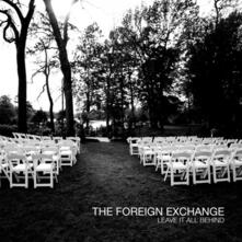 Leave it All Behind (HQ) - Vinile LP di Foreign Exchange