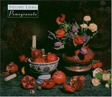 Pomegranate - CD Audio di Stewart Liebig