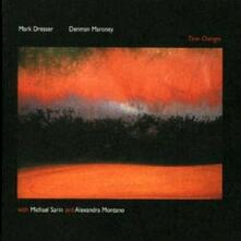 Time Changes - CD Audio di Mark Dresser,Denman Maroney