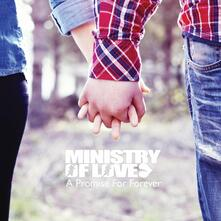 A Promise for Forever Ep - CD Audio di Ministry of Love