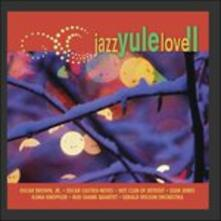 Jazz Yule Love II - CD Audio