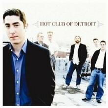 Hot Club of Detroit - CD Audio di Hot Club of Detroit
