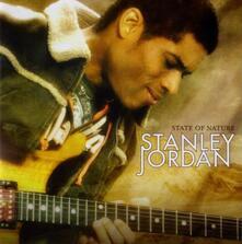 State of Nature - CD Audio di Stanley Jordan