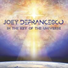 In the Key of the Universe - Vinile LP di Joey DeFrancesco