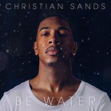 Be Water - Vinile LP di Christian Sands