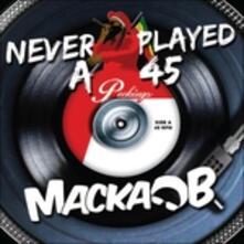 Never Played A 45 - Vinile LP di Macka B