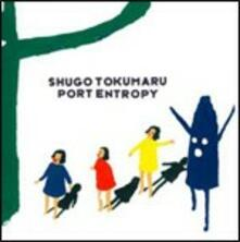 Port Entropy - CD Audio di Shugo Tokumaru