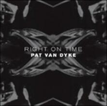 Right on Time - CD Audio di Pat Van Dyke