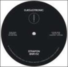 Strapon Ep - Vinile LP di Djedjotronic