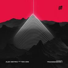 Transmission 1 - Vinile LP di Alex Metric,Ten Ven
