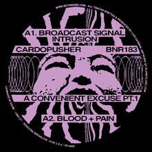 A Convenient Excuse part 1 (Maxi Single) - Vinile LP di Cardopusher