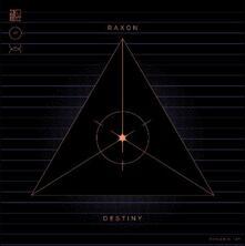 Destiny - Vinile LP di Raxon