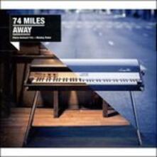 74 Miles Away - Vinile LP di 74 Miles Away