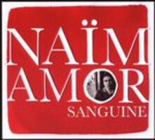 Sanguine - CD Audio di Naim Amor