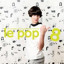Le Pop 8 - Vinile LP