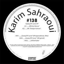 Gang of Love Ep - Vinile LP di Karim Sahraoui
