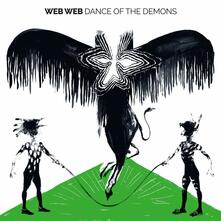 Dance of the Demons - Vinile LP di Web Web