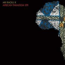 African Paradigm Ep 2 - Vinile LP di Mr Raoul K,Manoo
